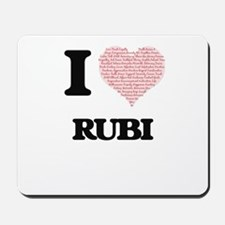 I love Rubi (heart made from words) desi Mousepad
