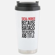 Badass Social Worker Stainless Steel Travel Mug