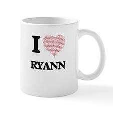 I love Ryann (heart made from words) design Mugs