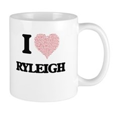 I love Ryleigh (heart made from words) design Mugs