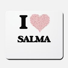 I love Salma (heart made from words) des Mousepad