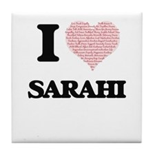 I love Sarahi (heart made from words) Tile Coaster