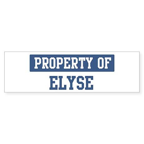 Property of ELYSE Bumper Sticker