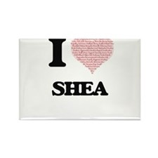 I love Shea (heart made from words) design Magnets