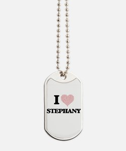 I love Stephany (heart made from words) d Dog Tags