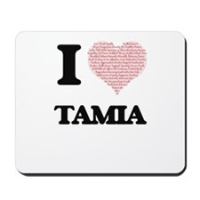 I love Tamia (heart made from words) des Mousepad
