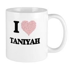 I love Taniyah (heart made from words) design Mugs