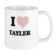 I love Tayler (heart made from words) design Mugs