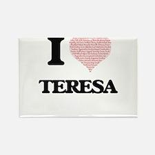 I love Teresa (heart made from words) desi Magnets