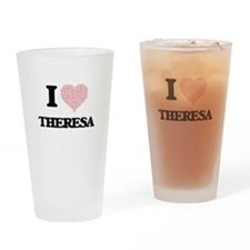 I love Theresa (heart made from wor Drinking Glass