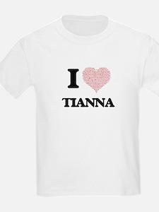 I love Tianna (heart made from words) desi T-Shirt