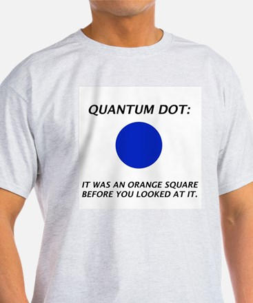 Cute Quantum physics T-Shirt