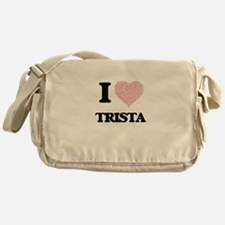 I love Trista (heart made from words Messenger Bag