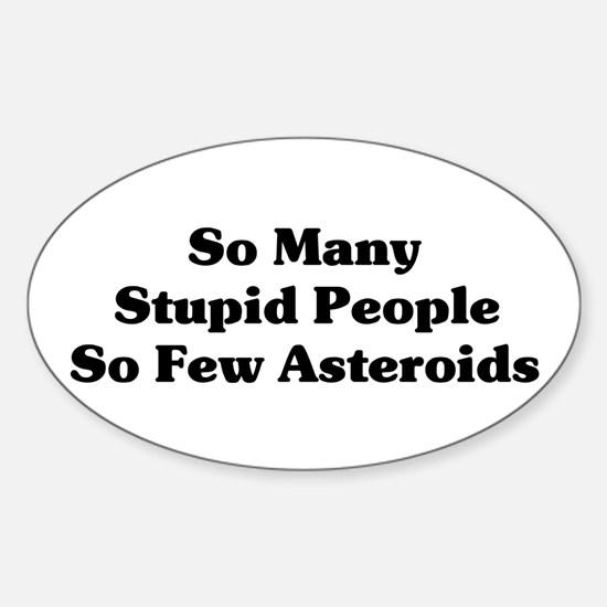 Stupid People Oval Decal