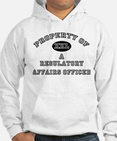 Property of a Regulatory Affairs Officer Hoodie