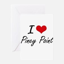 I love Piney Point Massachusetts a Greeting Cards