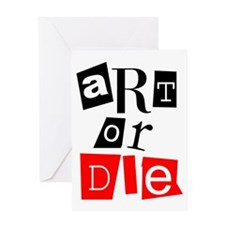 ART OR DIE Greeting Card