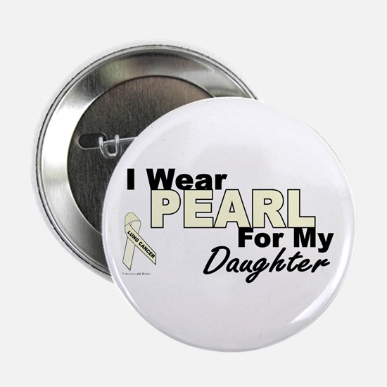 "I Wear Pearl 3 (Daughter LC) 2.25"" Button (10 pack"