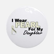 I Wear Pearl 3 (Daughter LC) Ornament (Round)