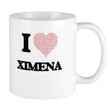 I love Ximena (heart made from words) design Mugs