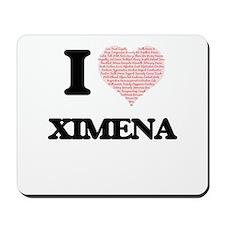 I love Ximena (heart made from words) de Mousepad
