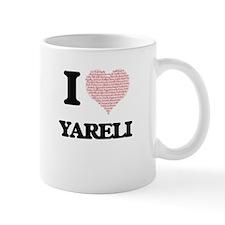 I love Yareli (heart made from words) design Mugs