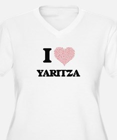 I love Yaritza (heart made from Plus Size T-Shirt