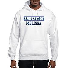 Property of MELISSA Hoodie