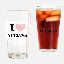 I love Yuliana (heart made from wor Drinking Glass