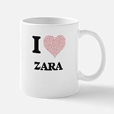 I love Zara (heart made from words) design Mugs