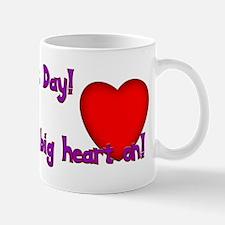 """""""I have a heart on."""" Mug"""