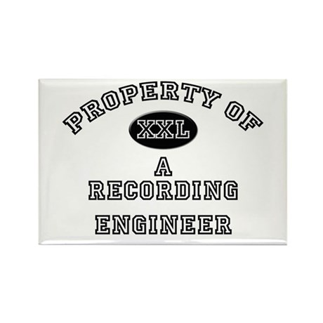 Property of a Recording Engineer Rectangle Magnet