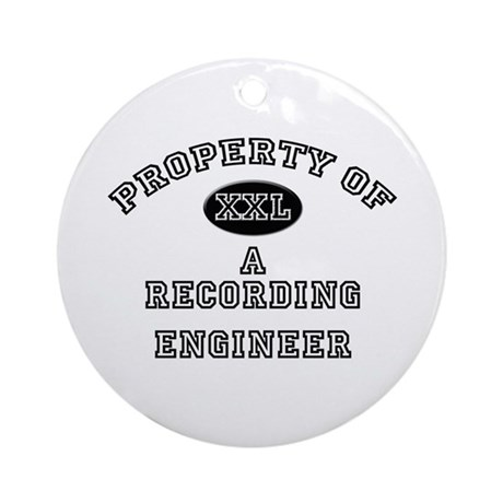 Property of a Recording Engineer Ornament (Round)