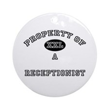 Property of a Receptionist Ornament (Round)
