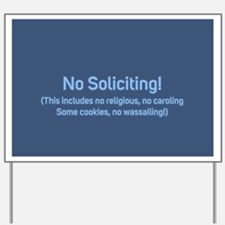 No Soliciting Winter 2 Yard Sign