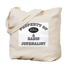 Property of a Radio Journalist Tote Bag