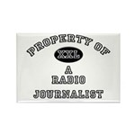 Property of a Radio Journalist Rectangle Magnet (1