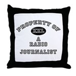 Property of a Radio Journalist Throw Pillow