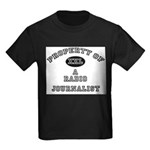 Property of a Radio Journalist Kids Dark T-Shirt