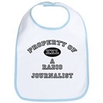 Property of a Radio Journalist Bib