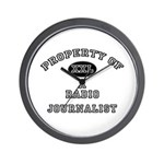 Property of a Radio Journalist Wall Clock