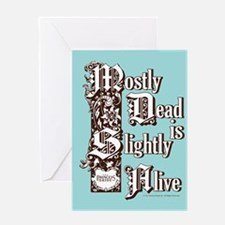 Mostly Dead Card Greeting Cards
