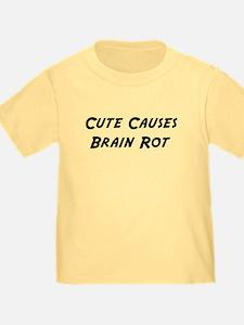 Cute Causes Brain Rot T