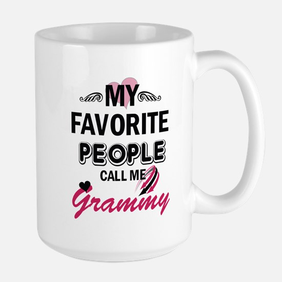 My Favorite People Call Me Grammy Mugs