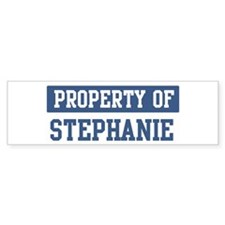 Property of STEPHANIE Bumper Bumper Stickers