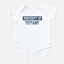 Property of TIFFANY Infant Bodysuit