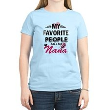 my fovorite, people call me nana T-Shirt