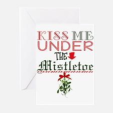 Kiss Me Under the Mistletoe Greeting Cards