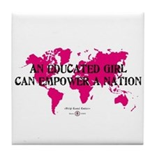 An Educated Girl Can Empower Tile Coaster