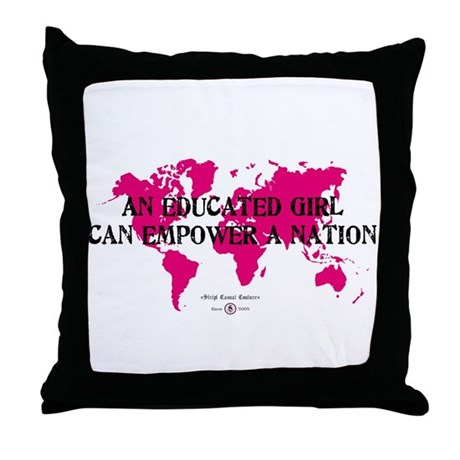 An Educated Girl Can Empower Throw Pillow